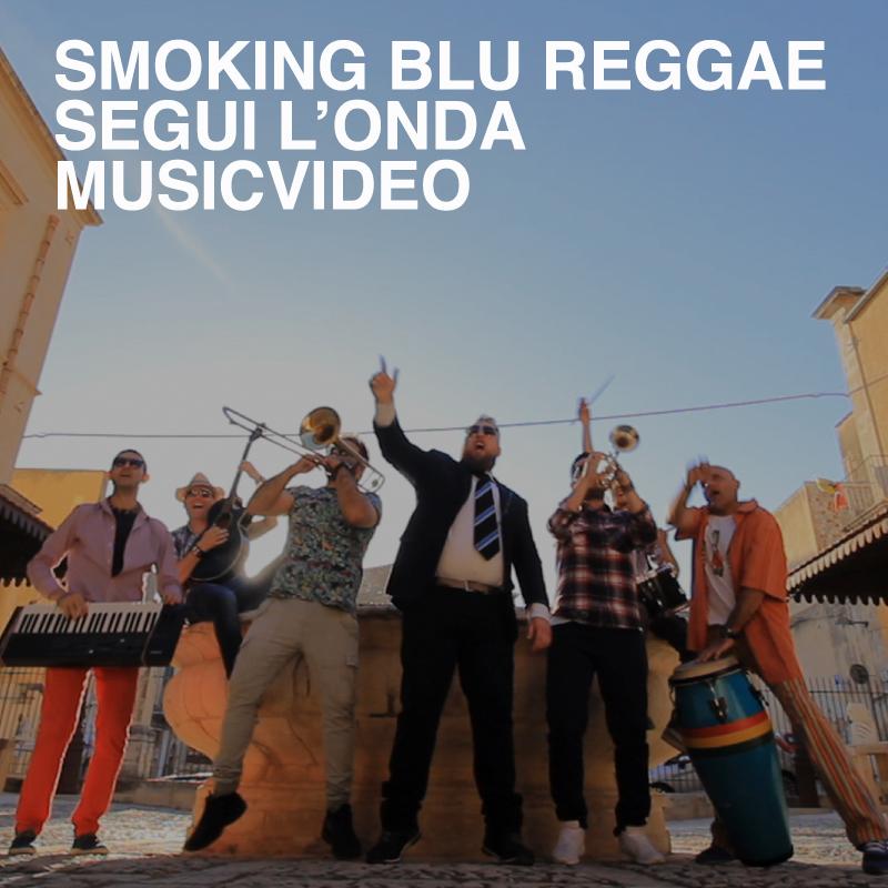 Smoking Blu Reggae – Segui L'onda